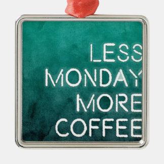 Menos lunes más impresión lavada café adorno cuadrado plateado