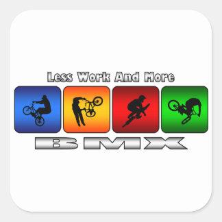 Menos trabajo y más BMX Pegatina Cuadrada