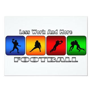 Menos trabajo y más fútbol invitación 12,7 x 17,8 cm