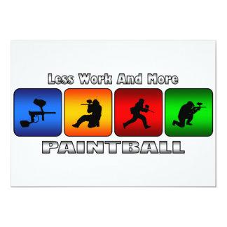 Menos trabajo y más Paintball Invitación 12,7 X 17,8 Cm