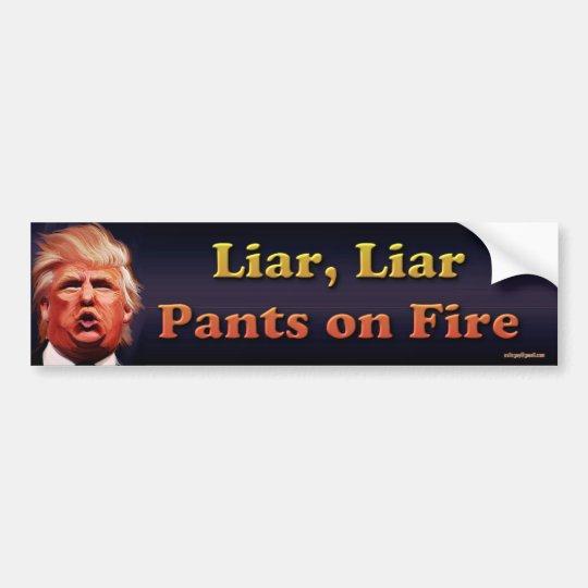 Mentiroso, mentiroso, pantalones en el fuego pegatina para coche