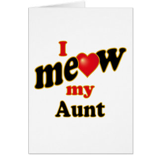 Meow mi tía tarjeta de felicitación
