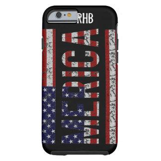 MERICA - Bandera americana de los E.E.U.U. del Funda Para iPhone 6 Tough