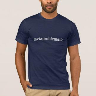 metaproblematic camiseta