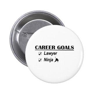 Metas de la carrera de Ninja del abogado Pins