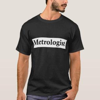 Metrólogo Camiseta