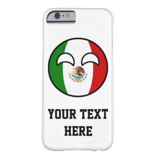 México Geeky que tiende divertido Countryball Funda Barely There iPhone 6