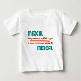Mezcal mejora con edad camisetas