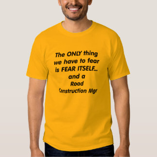 mgr de la construcción de carreteras del miedo camisas