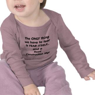mgr de la construcción de carreteras del miedo camisetas