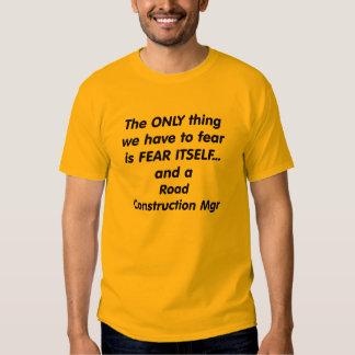 mgr de la construcción de carreteras del miedo camiseta