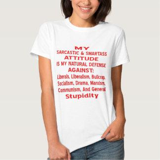 Mi actitud sarcástica y de Smartass es mi natural Camiseta