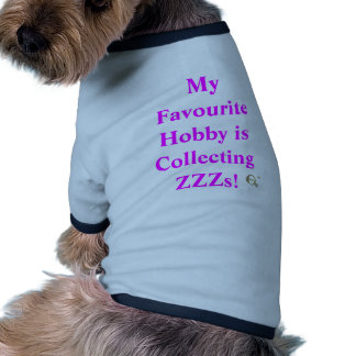 Mi afición preferida está recogiendo ZZZs Camiseta Con Mangas Para Perro