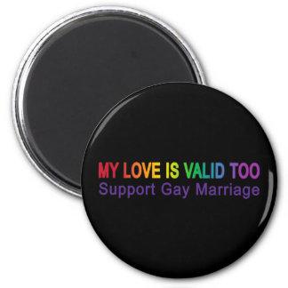Mi amor es válido también imán redondo 5 cm