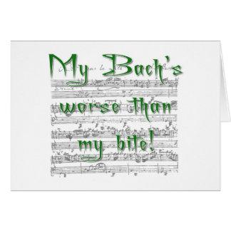 ¡Mi Bach peor que mi mordedura! Tarjeta