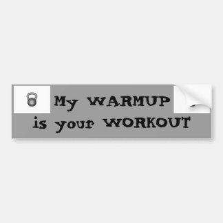 Mi calentamiento = su entrenamiento pegatina para coche