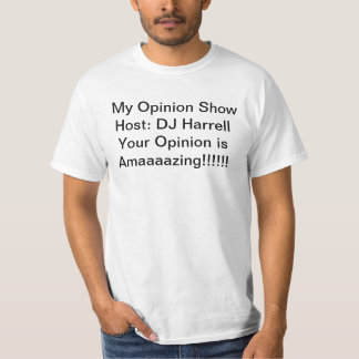 Mi camisetas de la promoción de la opinión