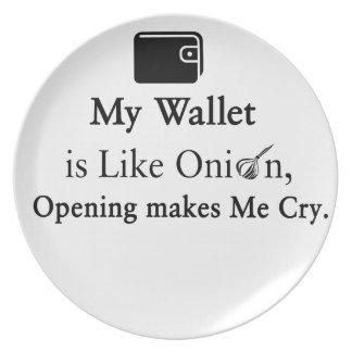 Mi cartera es como una cebolla, abriéndose hace platos para fiestas