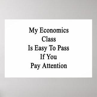 Mi clase de la economía es fácil de pasar si usted póster