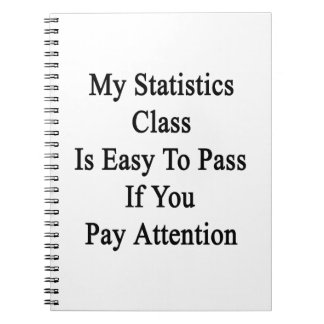 Mi clase de las estadísticas es fácil de pasar si cuadernos