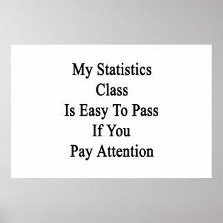 Mi clase de las estadísticas es fácil de pasar si póster