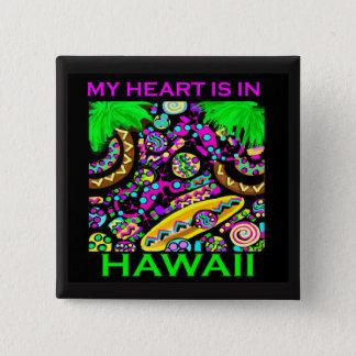 MI CORAZÓN ESTÁ EN HAWAII CHAPA CUADRADA