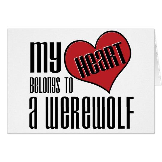 Mi corazón pertenece a un hombre lobo tarjeta de felicitación