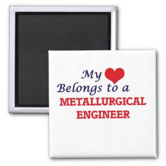 Mi corazón pertenece a un ingeniero metalúrgico imán