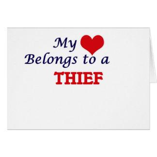 Mi corazón pertenece a un ladrón tarjeta de felicitación