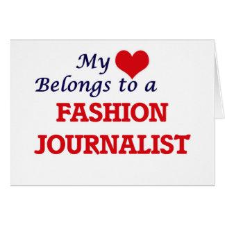 Mi corazón pertenece a un periodista de la moda tarjeta