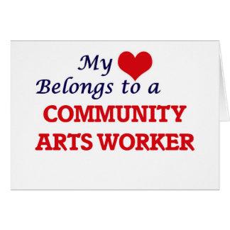 Mi corazón pertenece a un trabajador de los artes tarjeta