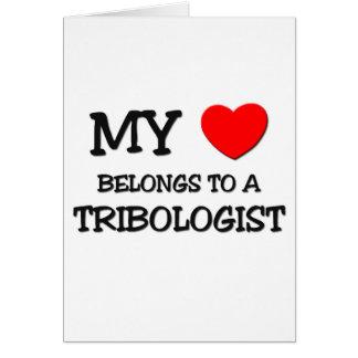 Mi corazón pertenece a un TRIBOLOGIST Felicitaciones