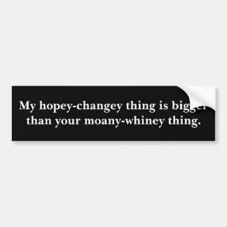 Mi cosa del hopey-changey es más grande que su que pegatina para coche