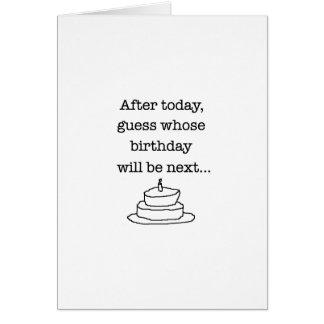 Mi cumpleaños es tarjeta siguiente del humor
