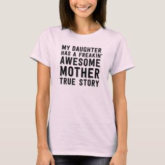 Mi daugher tiene una madre impresionante del camiseta