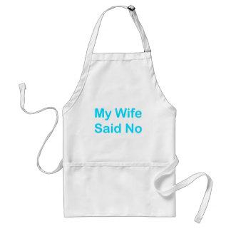 Mi esposa dijo no en una fuente azul clara delantal