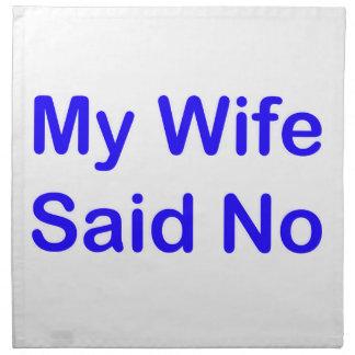 Mi esposa dijo no en una fuente azul marino servilleta