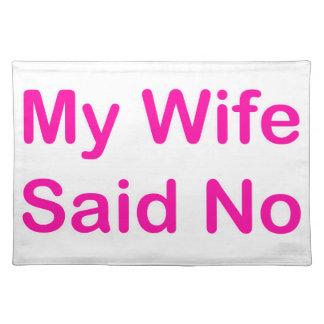 Mi esposa dijo no en una fuente de las rosas mantel