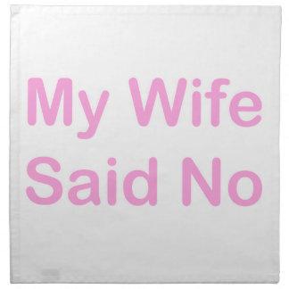 Mi esposa dijo no en una fuente de los rosas bebés servilleta imprimida