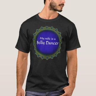 ¡Mi esposa es bailarina de la danza del vientre! Camiseta