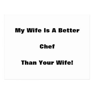 ¡Mi esposa es mejor cocinero que su esposa Tarjetas Postales