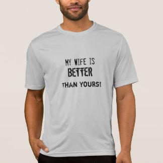 ¡Mi esposa es mejor que la suya! Camiseta
