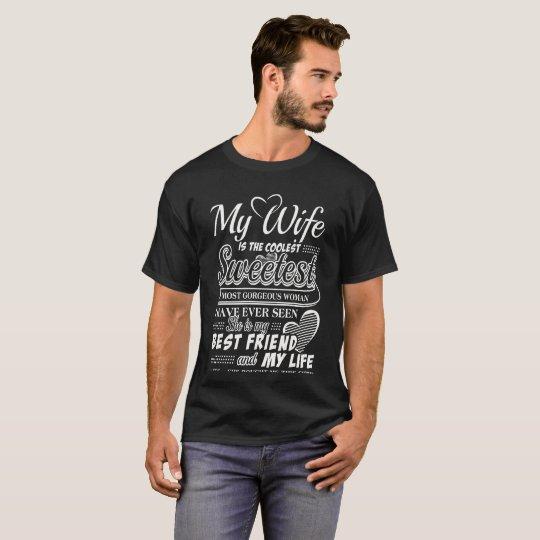 Mi esposa es mi mejor amigo y mi vida camiseta