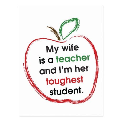 Mi esposa es profesor y soy su estudiante más duro tarjeta postal
