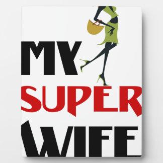 mi esposa estupenda placa expositora