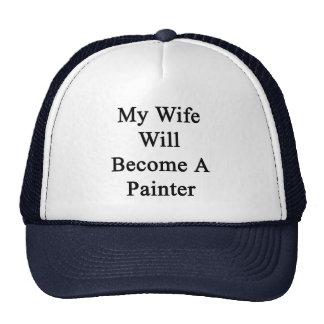 Mi esposa hará pintor gorro