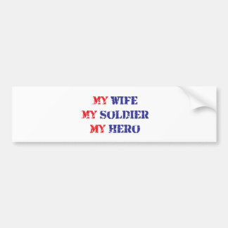 Mi esposa, mi soldado, mi héroe pegatina para coche