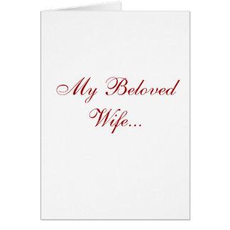 Mi esposa querida… tarjeta de felicitación