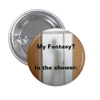 Mi fantasía - ducha pin