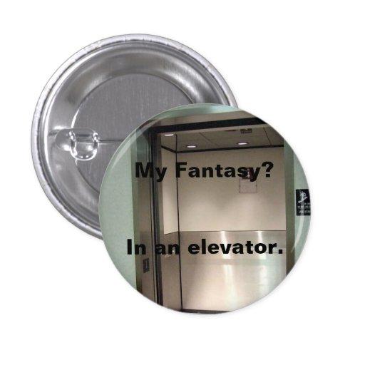 Mi fantasía - elevador pin